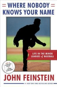 Where Nobody Knows Your Name John Feinstein Baseball Books